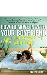 How to Move in With Your Boyfriend Without Breaking Up